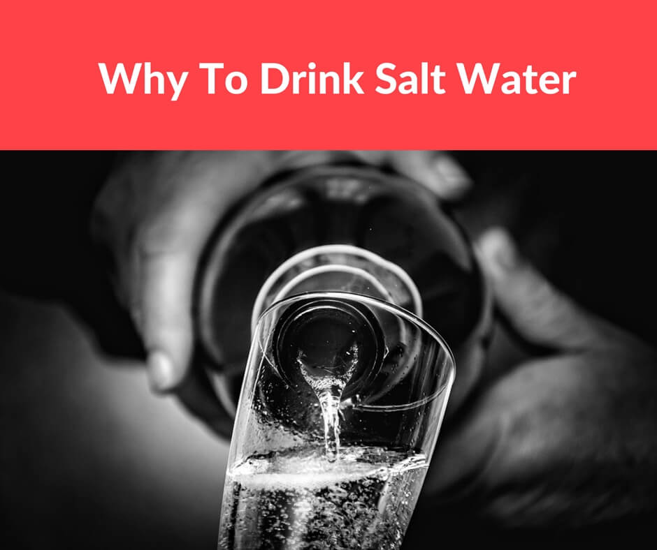 Why To Drink Salt Water in Morning