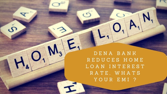 dena bank reduces home loan interest