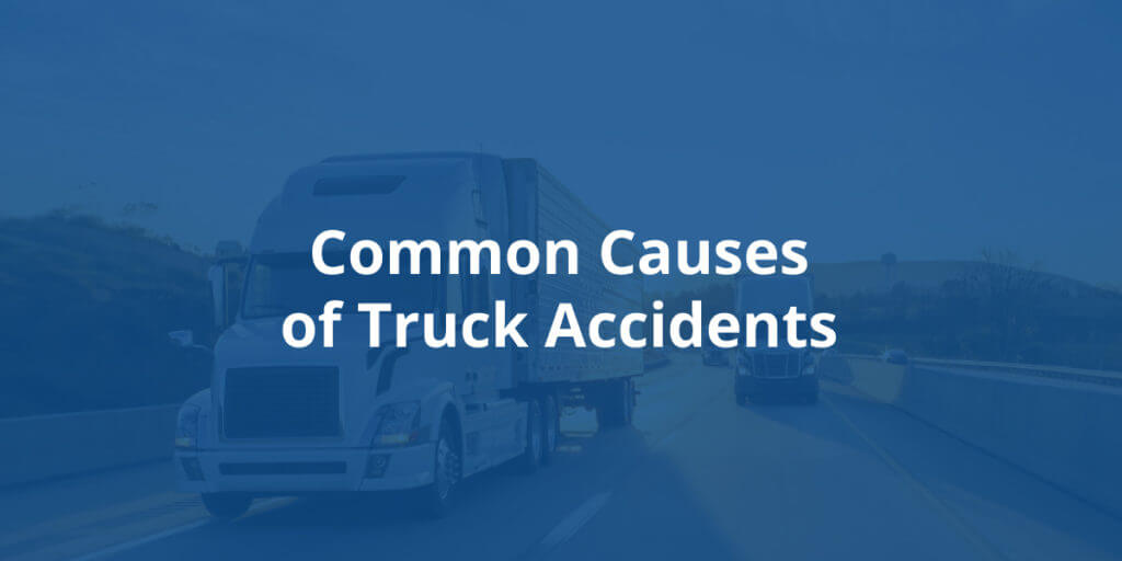 common causes of truck accident